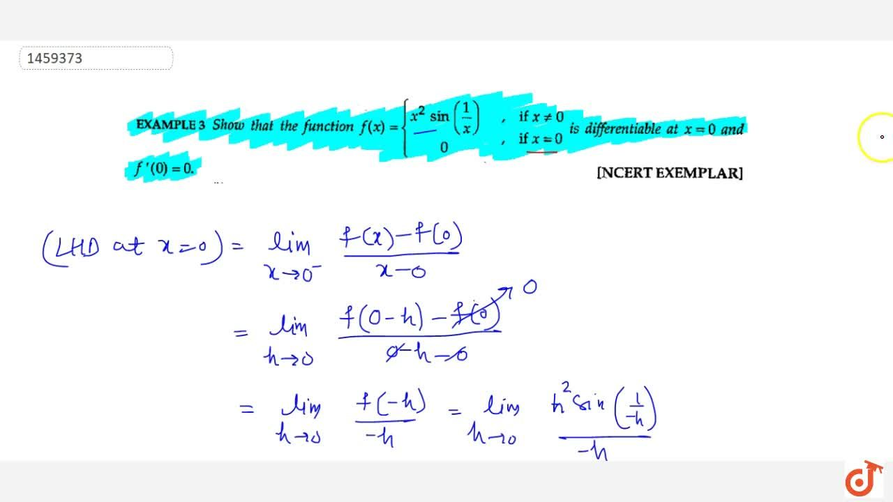 Solution for Show that the function f(x)={((x^2sin(1,x),if,x!=