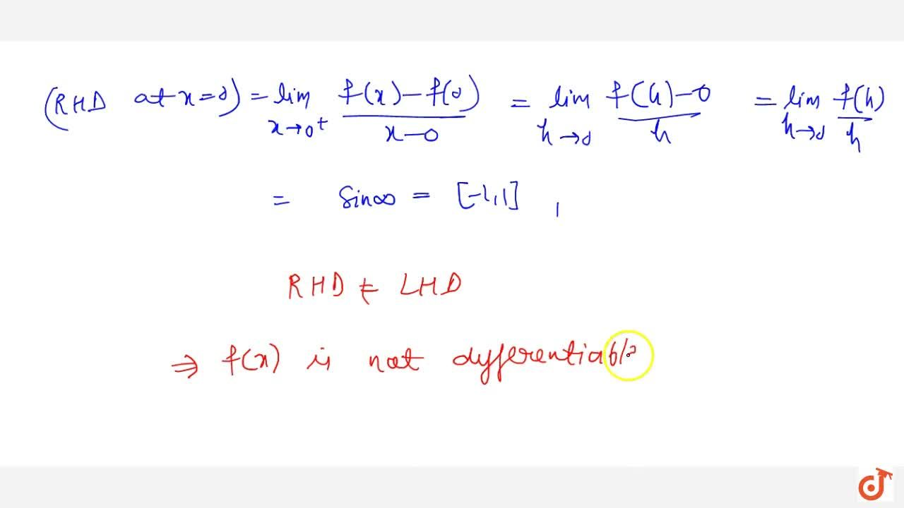Solution for Show that the function f(x)={xsin1,x\ \ \ ,\ \ \