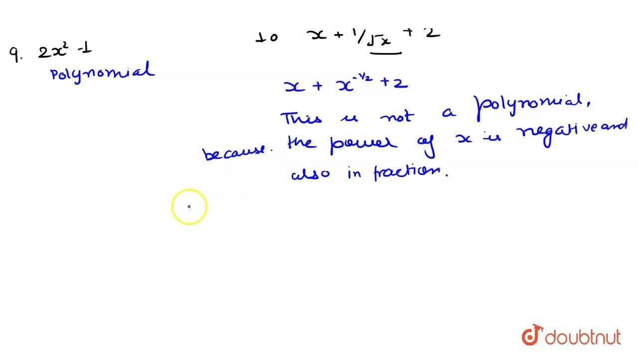 Solution for Which of the following are polynomials ? <br> (i)