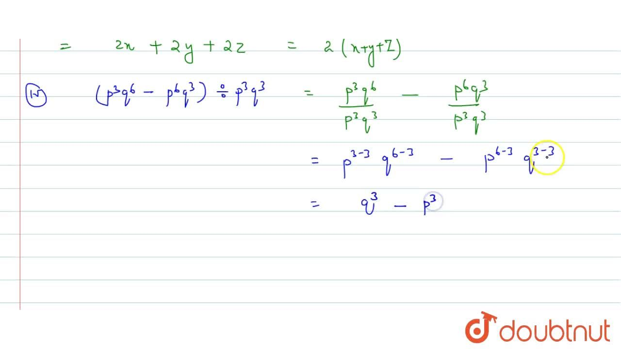 Divide the given polynomial by the given monomial. (i)  (5x^2 - 6x) -: 3x (ii) (3y^8-4y^6+5y^4)divy^4    (iii)   8(x^3y^2z^2 + x^2y^3z^2 + x^2y^2z^3) -: 4x^2y^2z^2 (iv) (x^3+2x^2+3x)div2x     (v)   (p^3q^6 - p^6q^3) -: p^3q^3