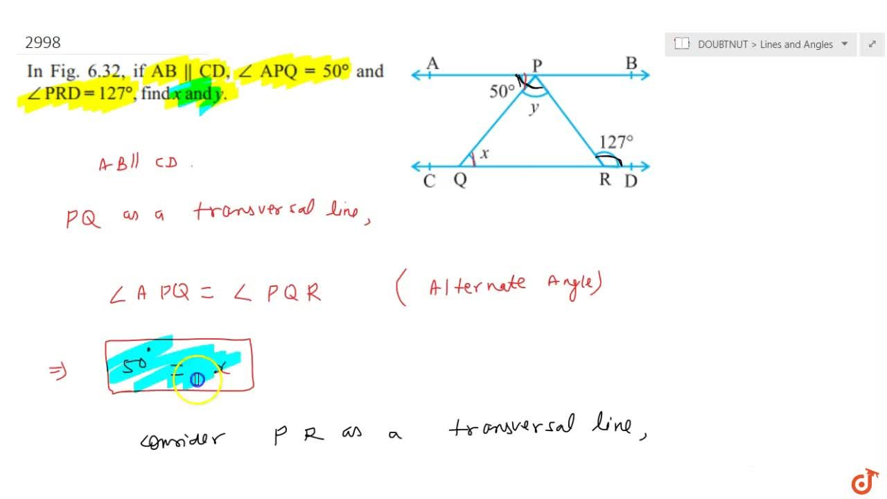 Solution for  In Fig. 6.32, if A B  C D ,,_A P Q=50^@ and