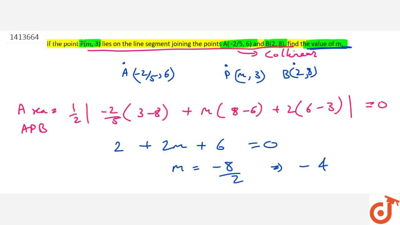 Solution for If the   point P(m ,\ 3) lies on the   line se