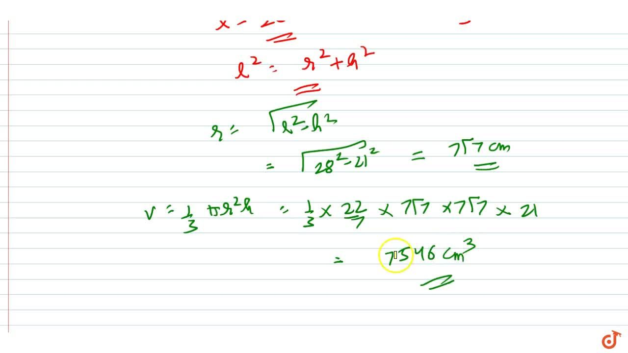 Solution for The  height and the slant height of a cone are 21
