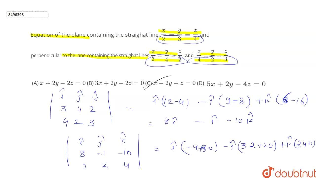 Solution for Equation of the plane containing the straighat lin