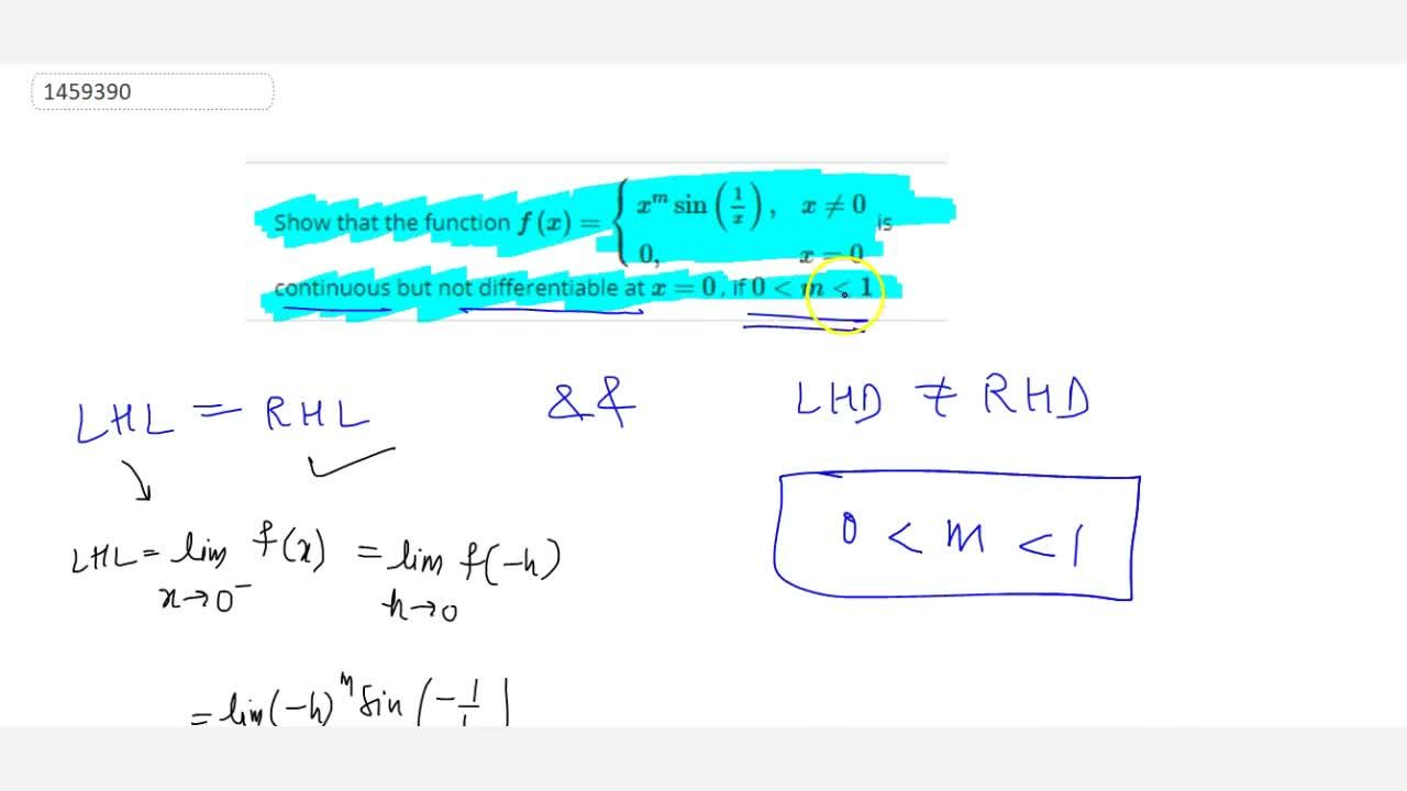 Solution for Show that the function f(x)={x^msin(1,x),\ \ \ x!
