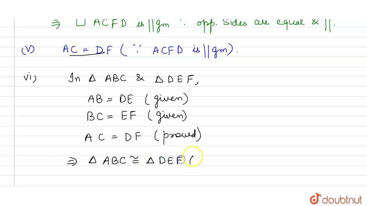Solution for In DeltaA B Cand DeltaD E F, A B\ =\ D E, A