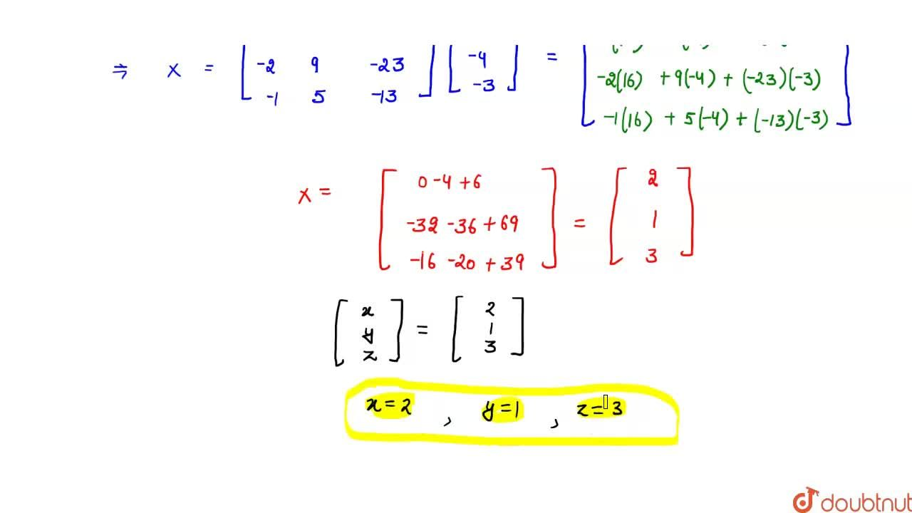 Solution for If A=[[2,-3,5],[3,2,-4],[1,1,-2]], find A^(-1).