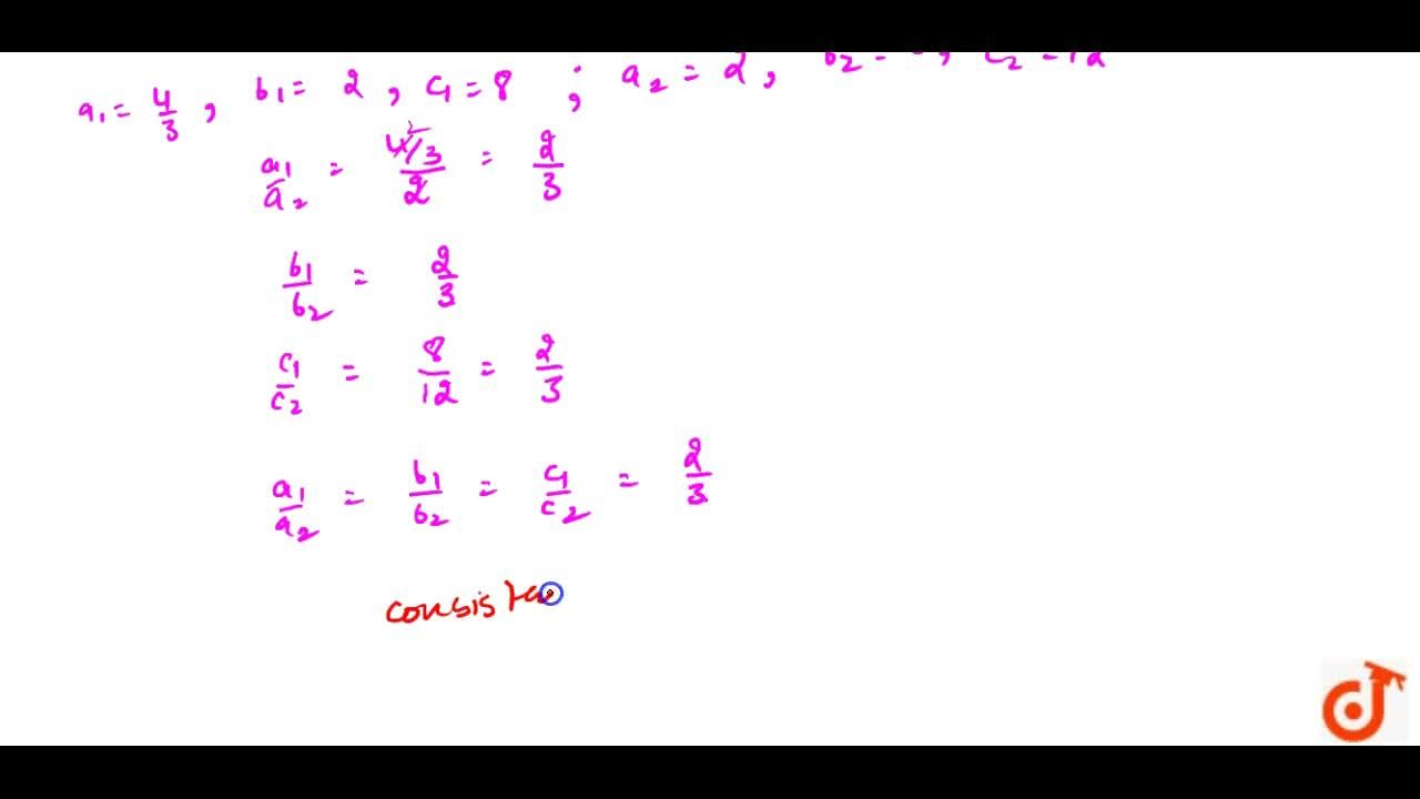 On comparing the ratios (a_1),(a_2),(b_1),(b_2)and (c_1),(c_2), find out whether the following pair of linear equations are  consistent, or inconsistent. (i) 3x+2y=5; 2x-3y = 7(ii) 2x-3y=8 ; 4x-y=9(iii) 3,2x+5,3y=7 ; 9x-10y=14(iv) 5x-3y=11 ; -10x+6y = -22(v) 4,3 x +2y=8 ; 2x+3y = 12