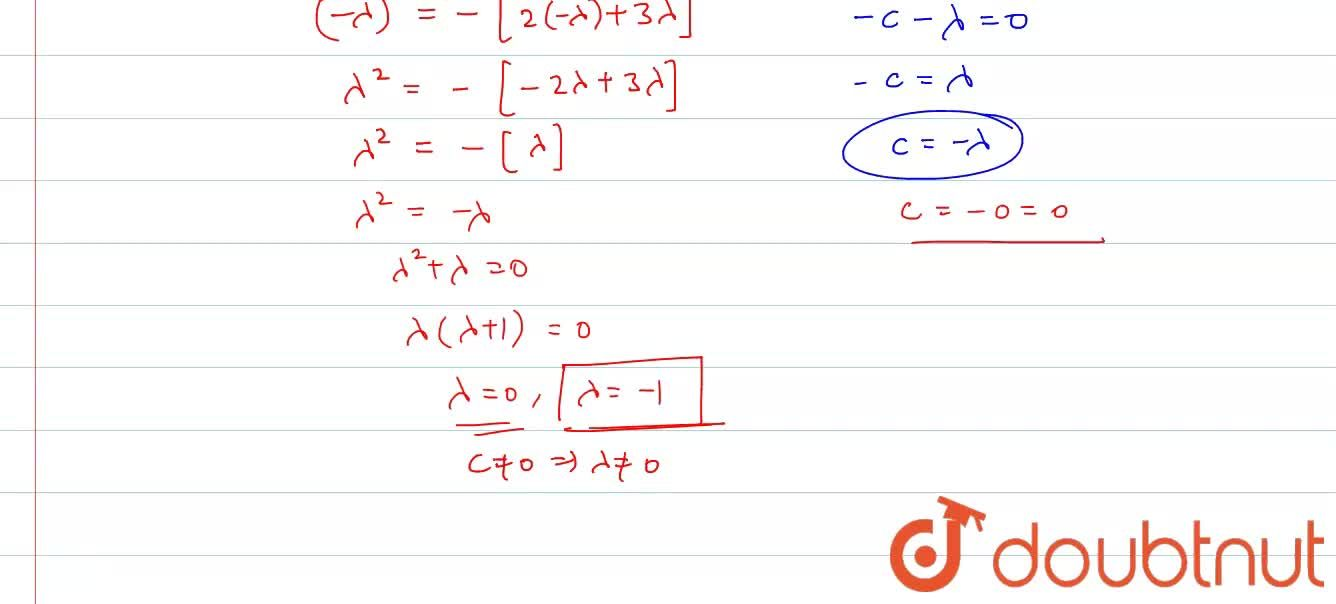 Solution for If the equations x^2+2x+3lambda=0 and 2x^2+3x+5