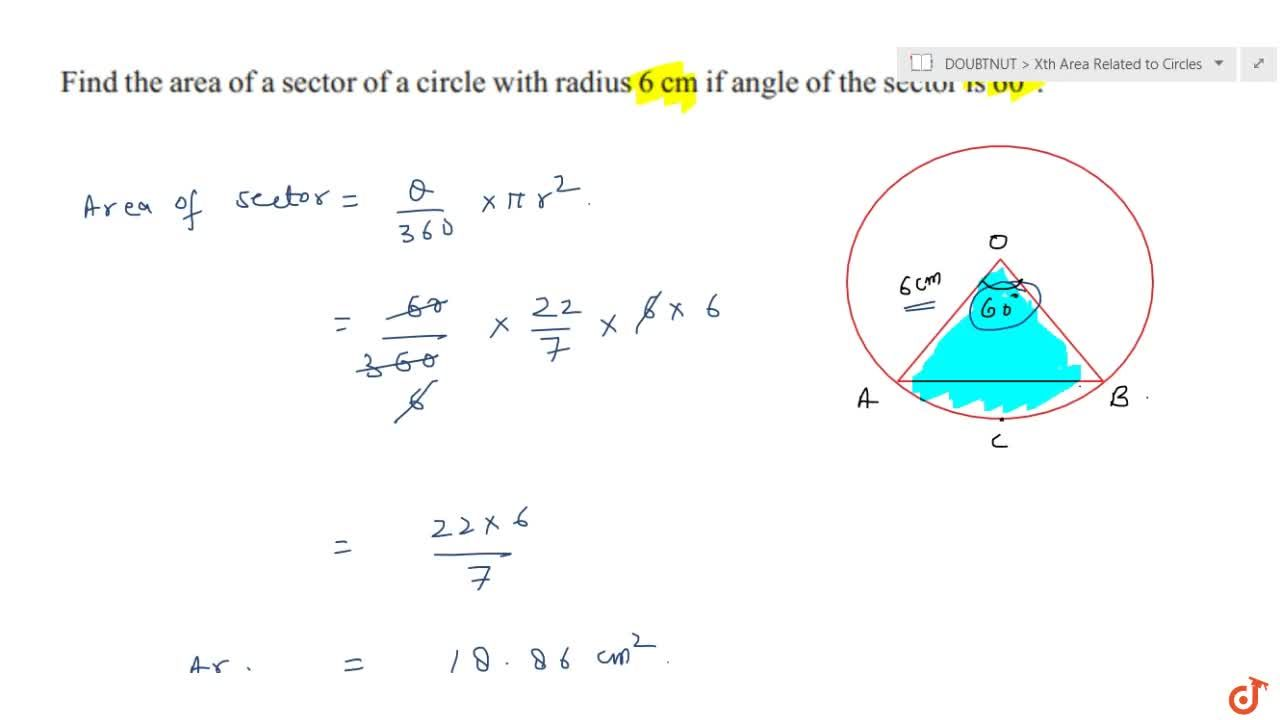 Solution for Find the area of a sector of a circle with radius