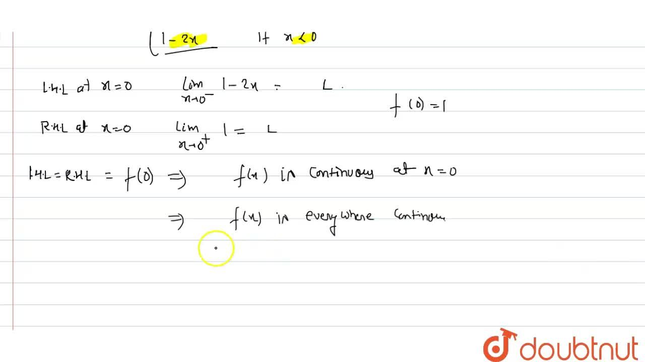 Show that the function f defined by f(x)=|1-x+|x|| is everywhere   continuous.