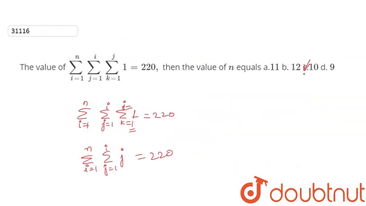 Solution for  The value of sum_(i=1)^nsum_(j=1)^isum_(k=1)^j1=