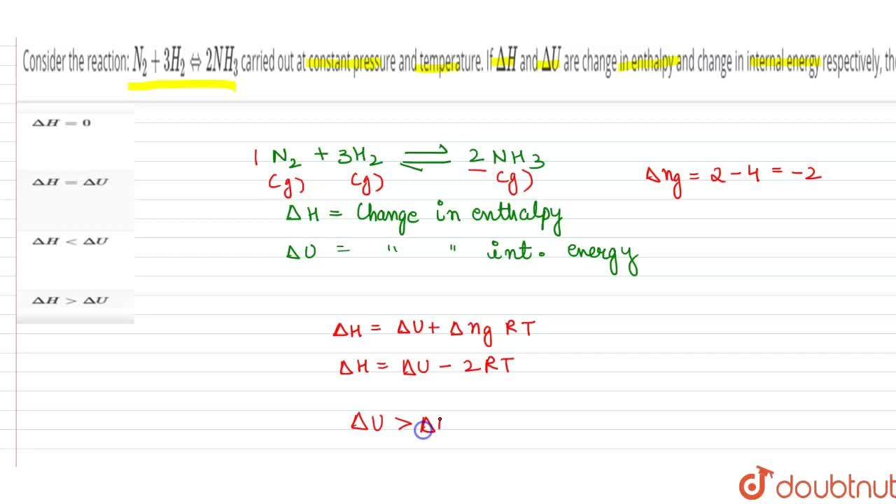 Solution for Consider the reaction: N_(2) + 3H_(2) hArr 2NH_(3