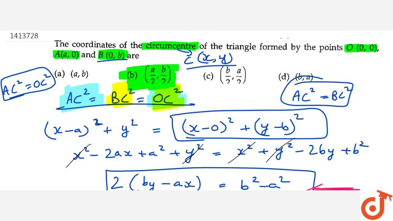 Solution for The   coordinates of the circumcentre of the tria