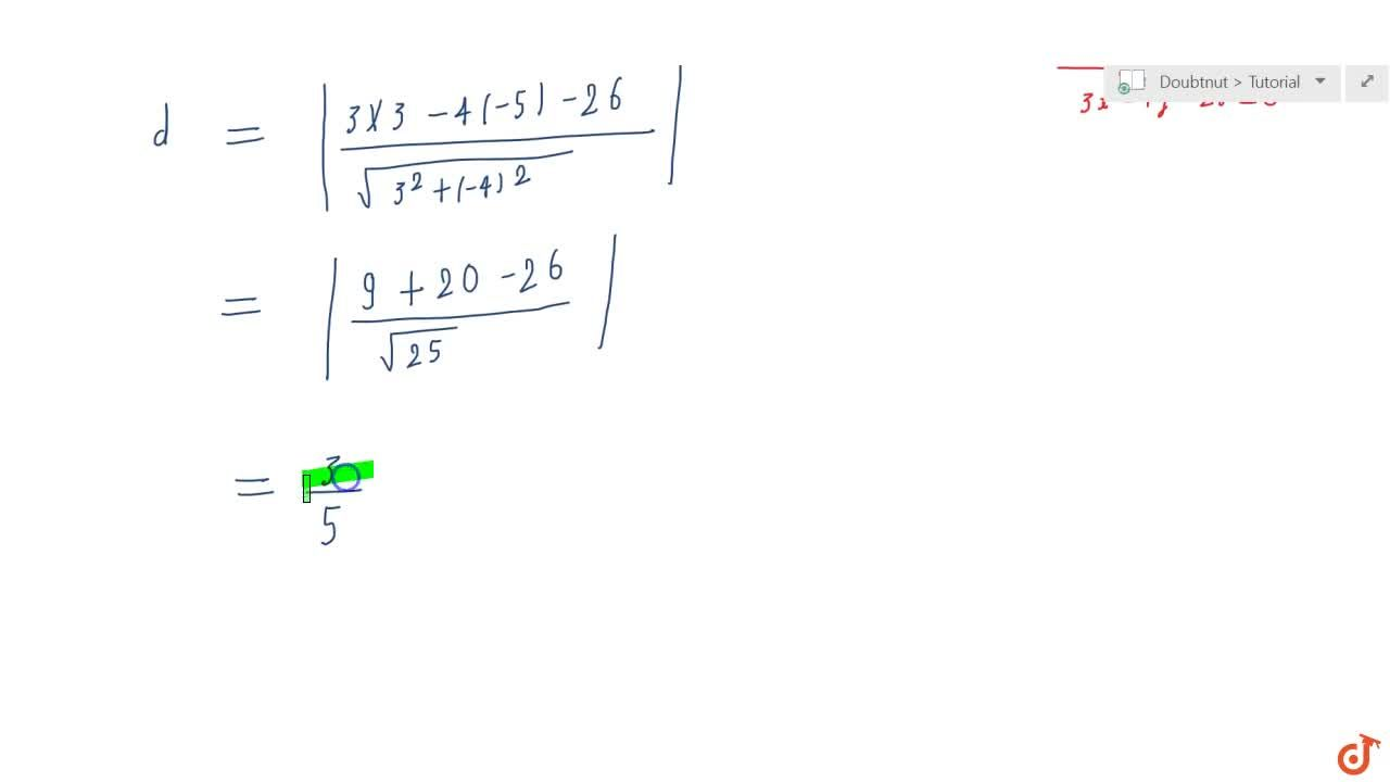 Solution for  Find the distance  of the point (3, - 5)from th