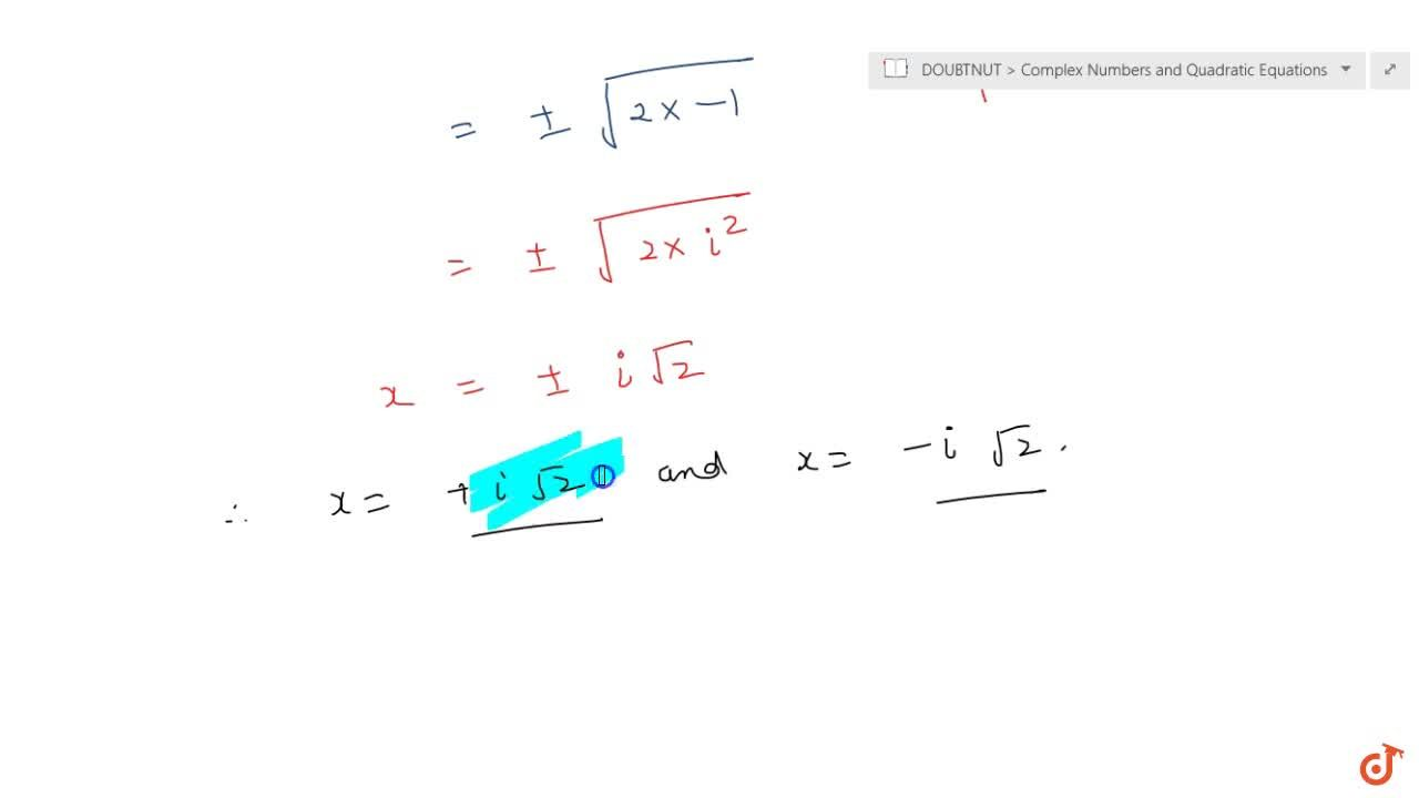 Solution for Solve x^2+2=0.