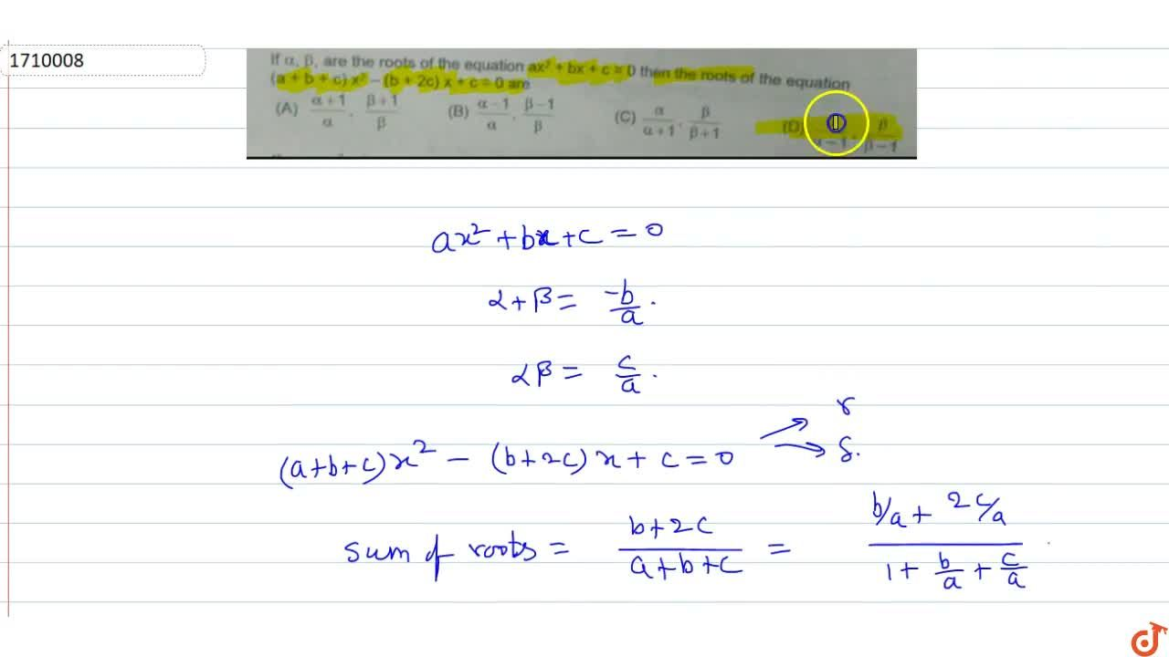 Solution for If alpha,beta are the roots of the equation ax^