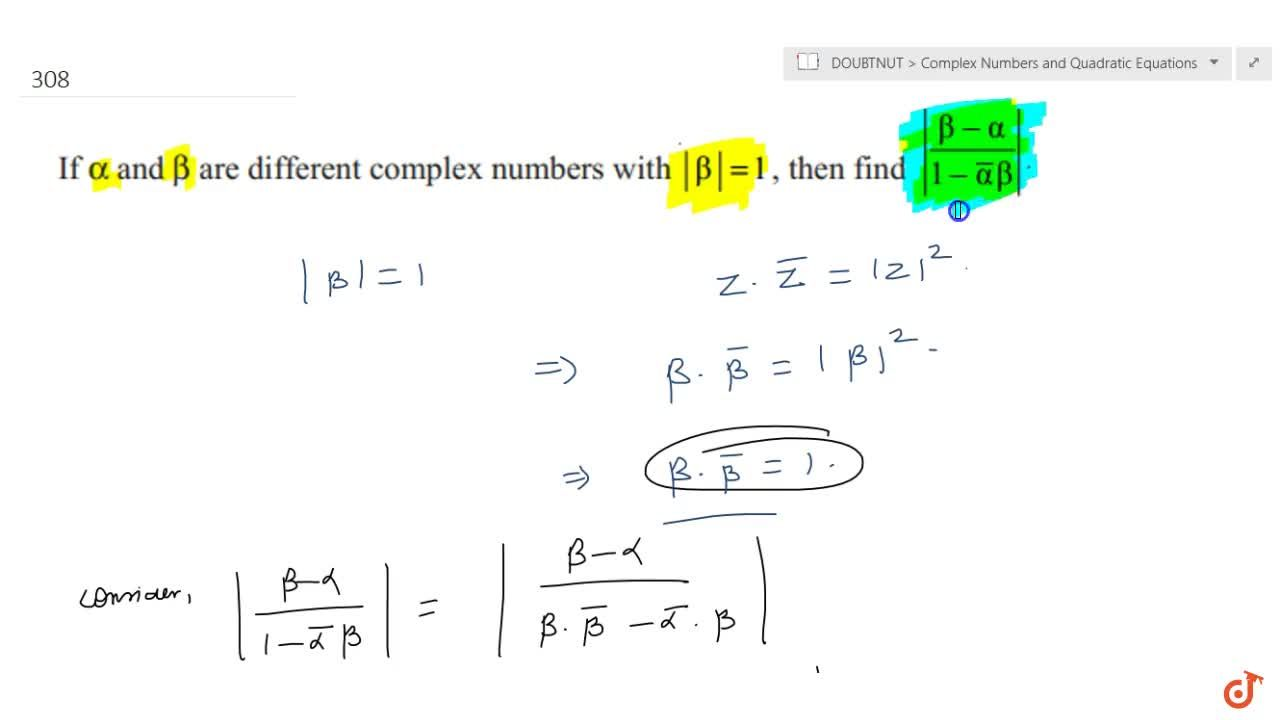Solution for If alphaand betaare different  complex numbers