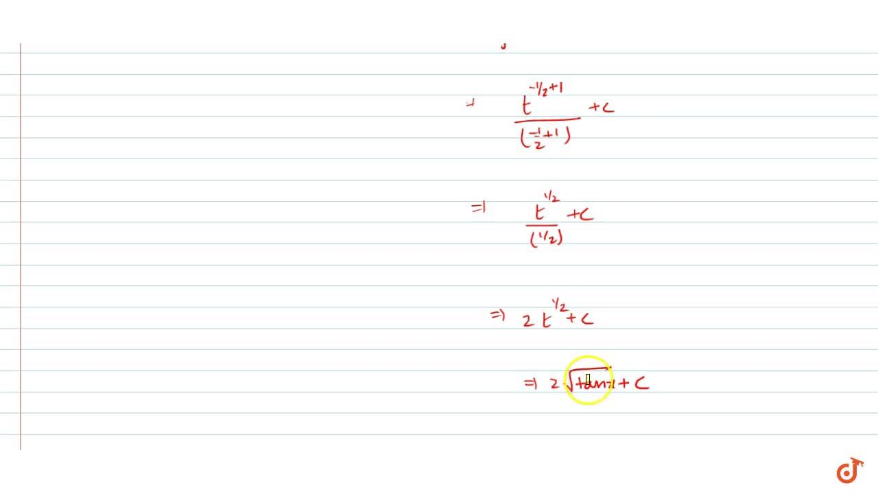 Solution for Integrate the functions(sqrt(tanx)),(sinxcosx)