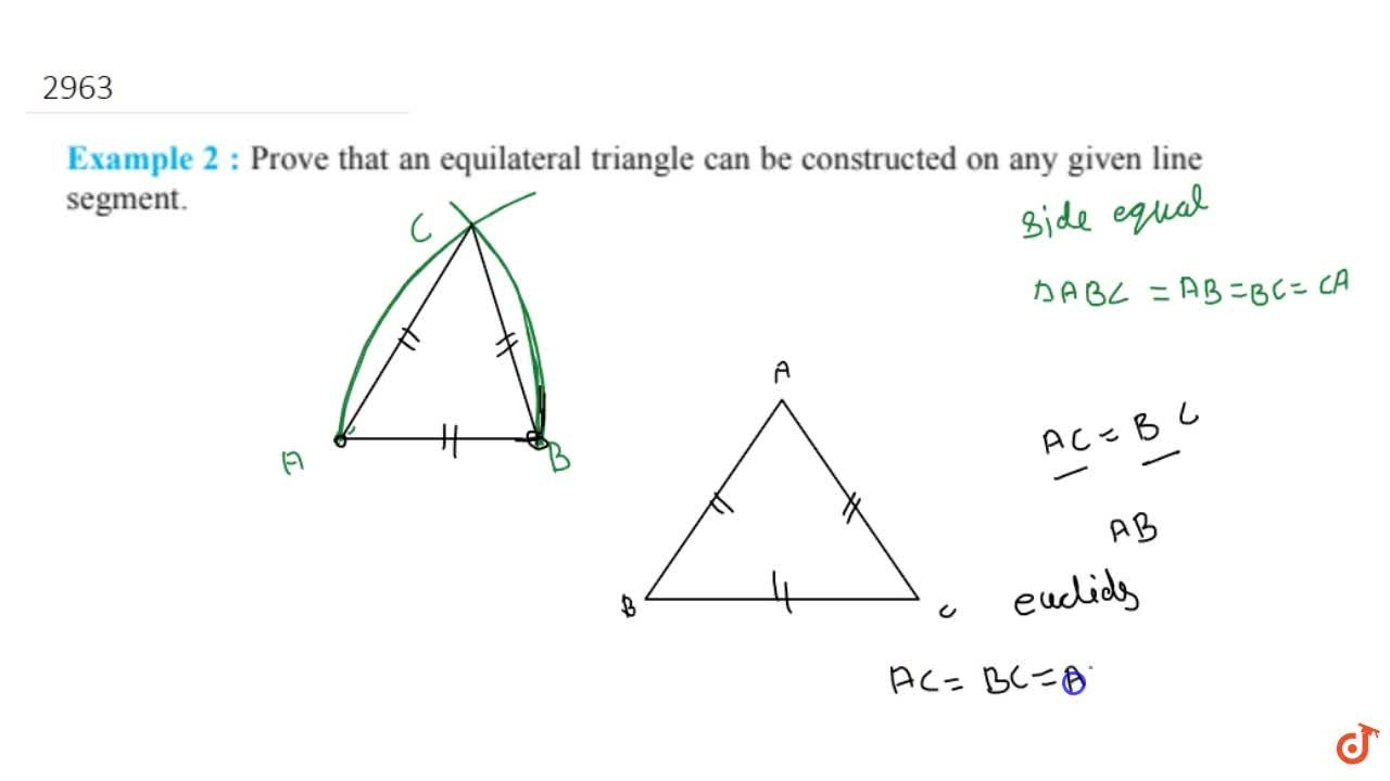 Prove that an equilateral triangle can  be constructed on any given line segment.