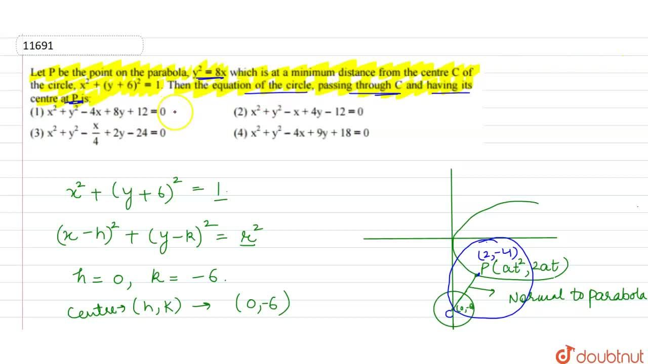 Solution for Let P be the   point on the parabola, y^2=8x wh