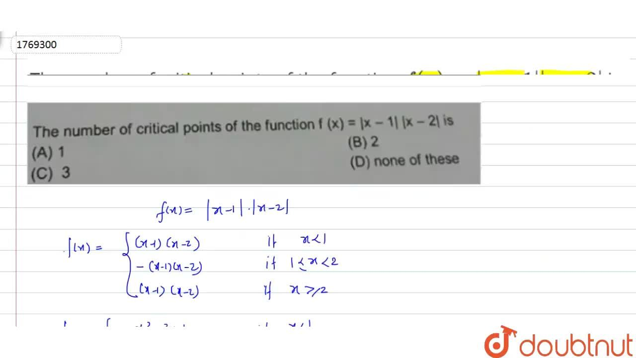 Solution for The number of critical points of the function f (