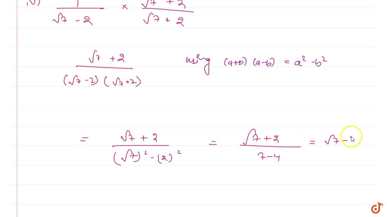 Solution for Rationalise the denominators of the  following:(i)