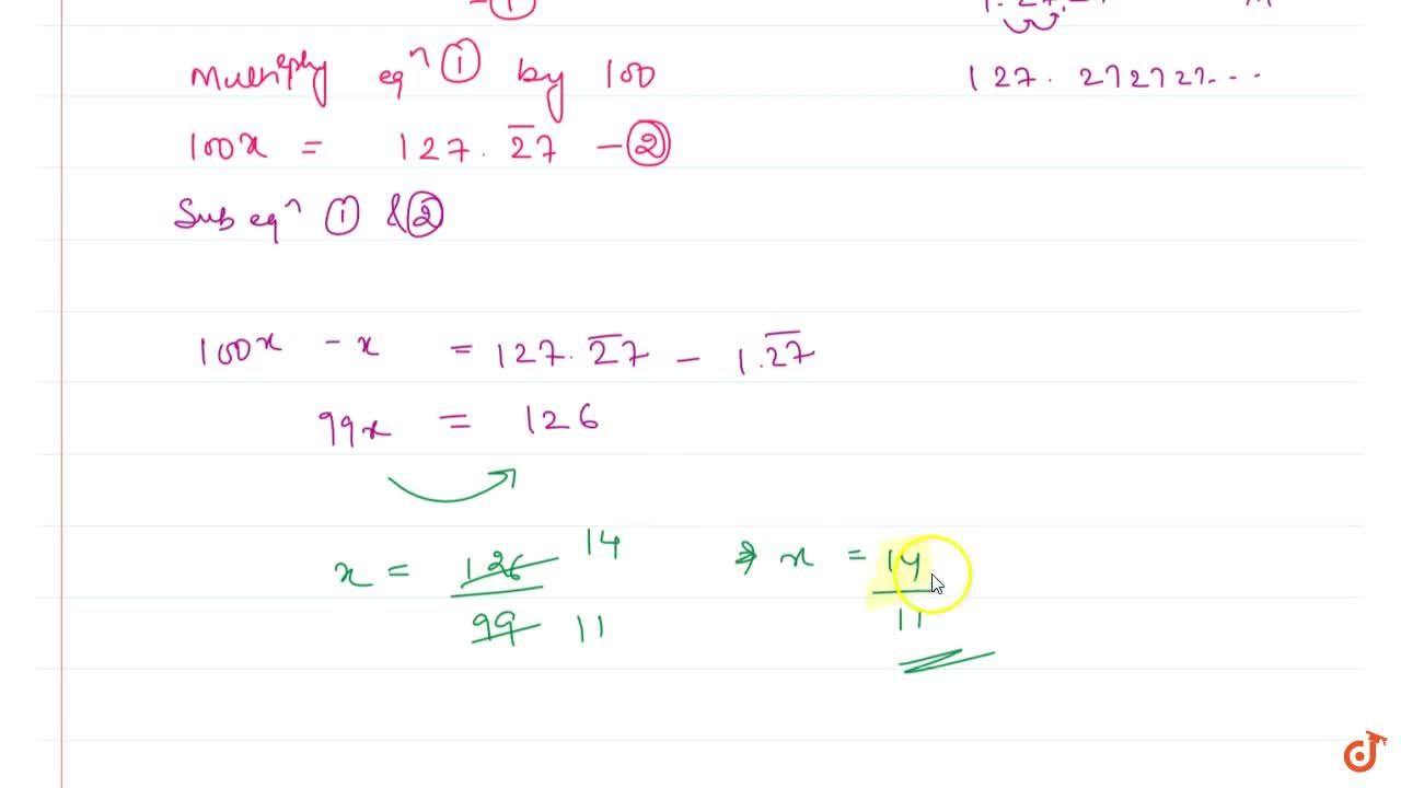 Show that 1. 272727. . .=1. bar 27can be expressed in the form p,q, where p and q are integers and q!=0.