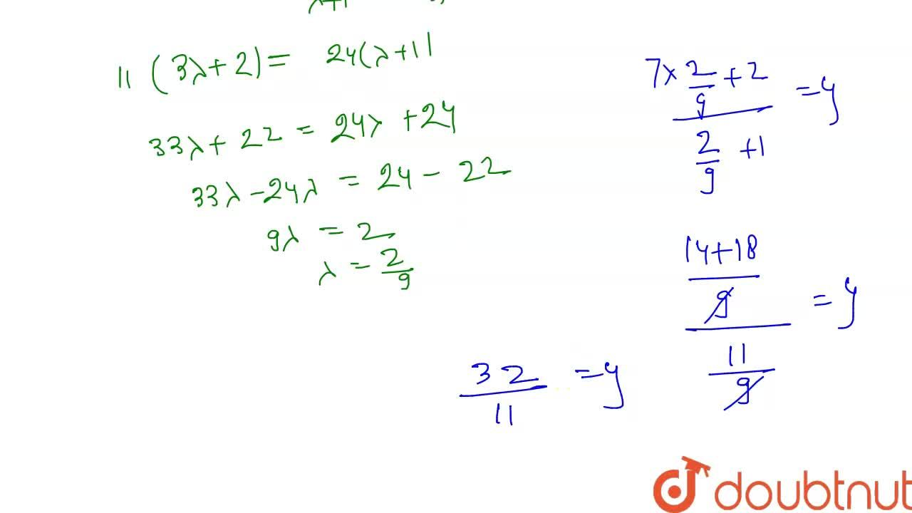 In what ratio does the point  `(24/11,y)` divide the line segment joining the