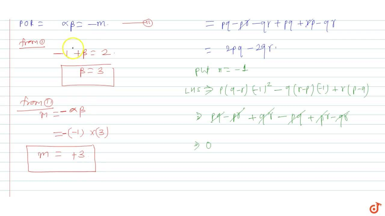 Solution for If the quadratic equation x^2 - 2x-m= 0 and p(q-r