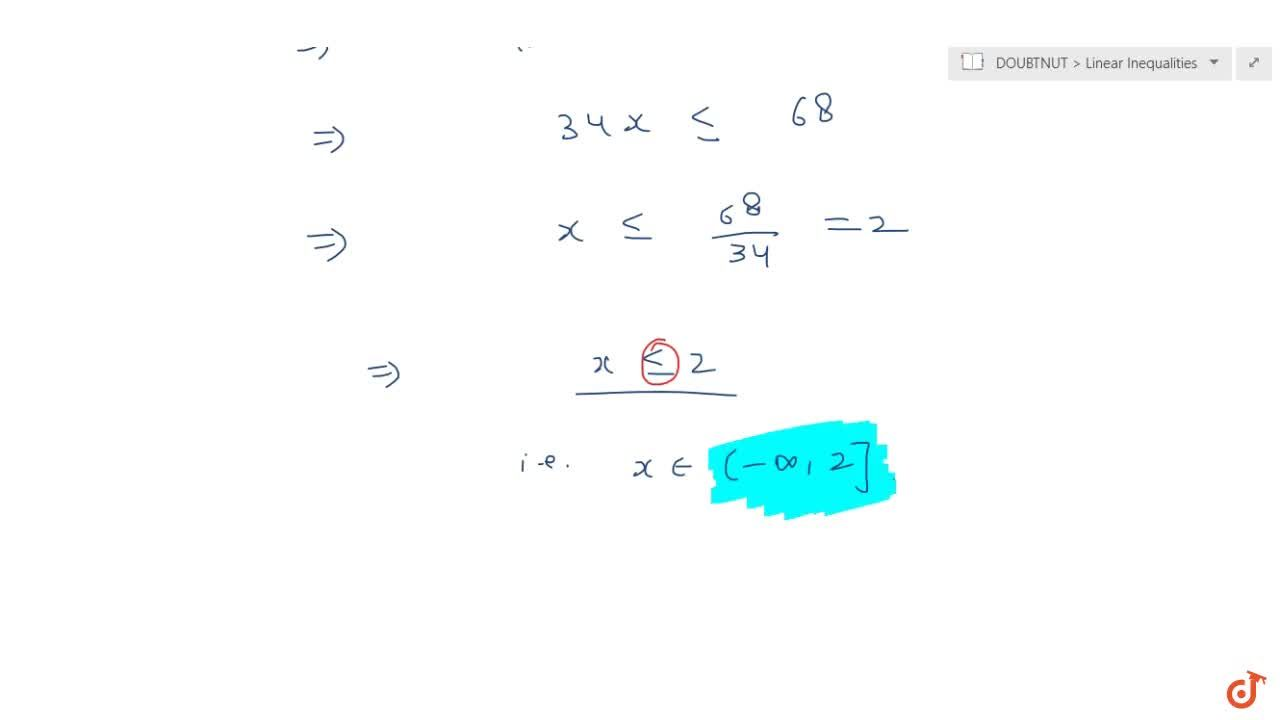 Solve the inequalities for real x : (3(x-2)),5lt=(5(2-x)),3