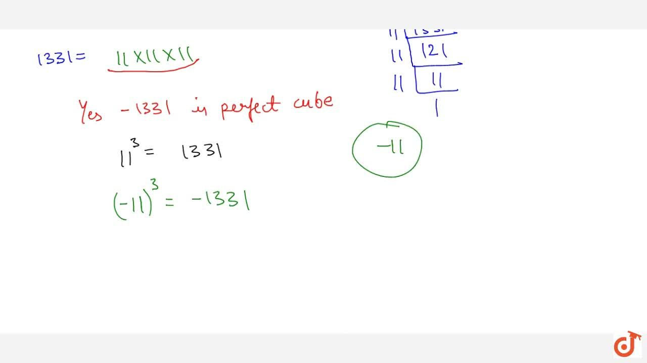 Solution for Show that \ 1331 is a perfect cube. What is the