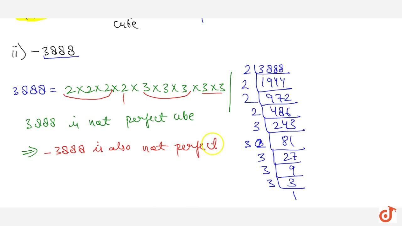 Solution for Which of the following numbers are cubes of   neg