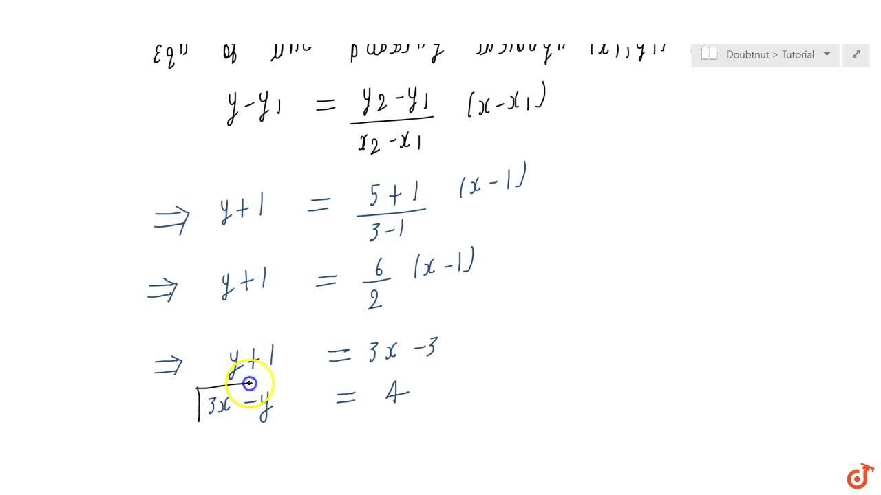 Solution for Write the equation  of the line through the points