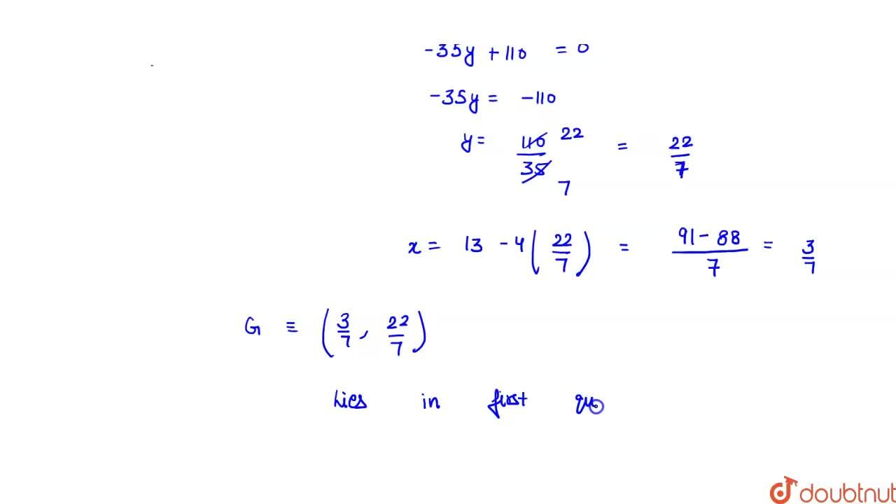 The orthocenter of the triangle formed by lines   x + y = 1, 2x + 3y =6 and 4x -y +4 =0   lines in quadrant number