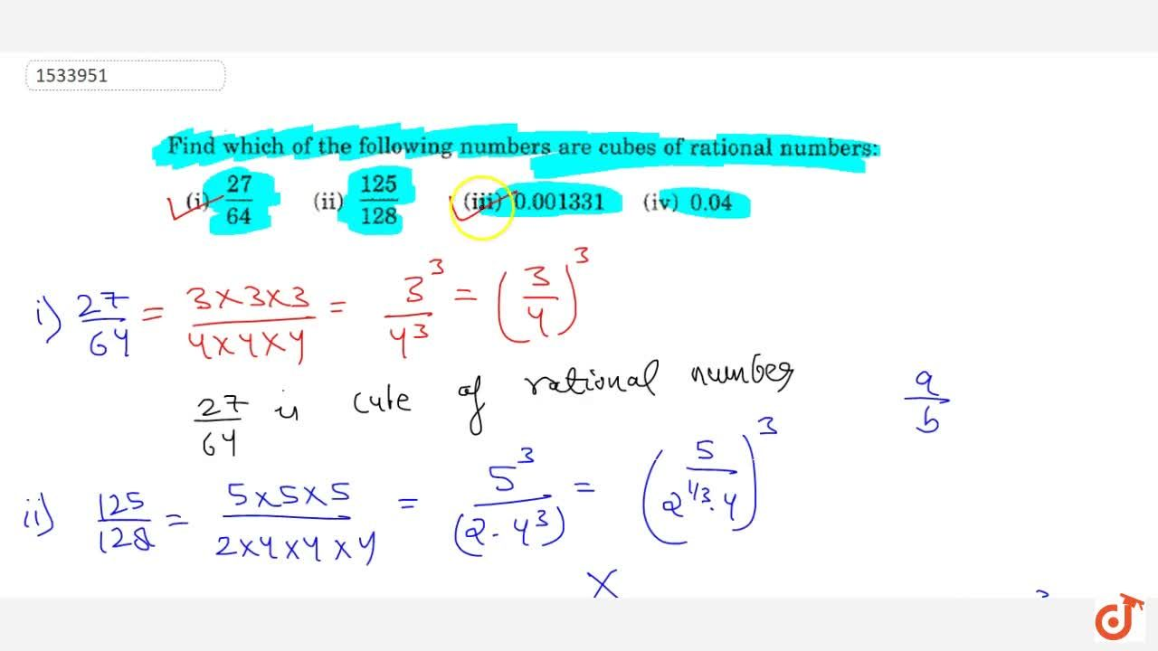 Solution for Find which of the following numbers are cubes   o