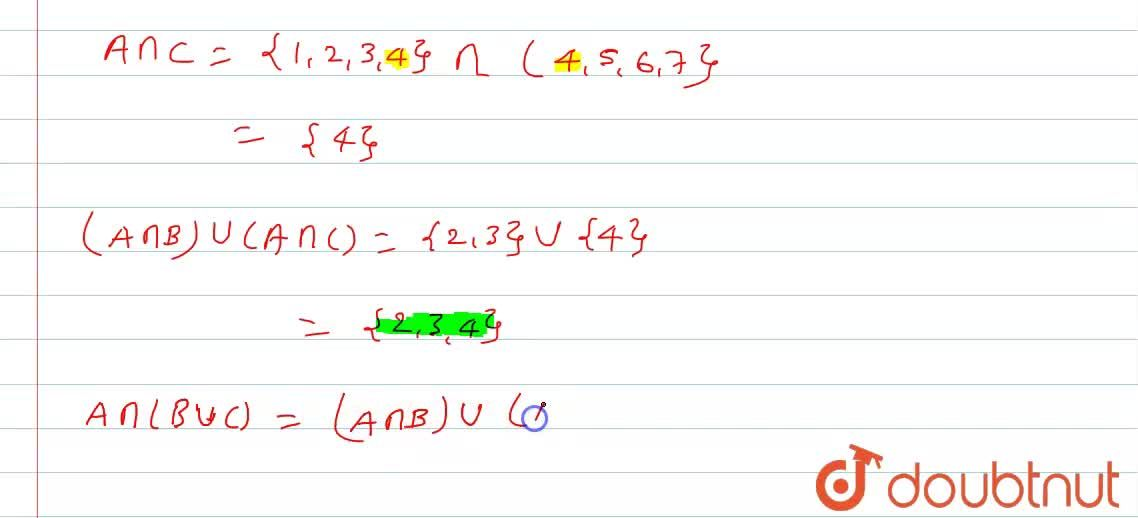 Solution for यदि A= {1,2,3,4},B ={2,3,5,6},C ={4,5,6,7} तो सत