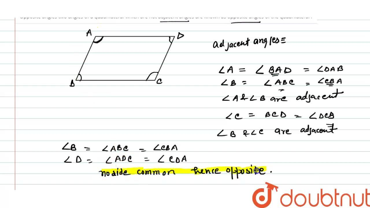 Solution for Opposite angles two angles of a quadrilateral whic