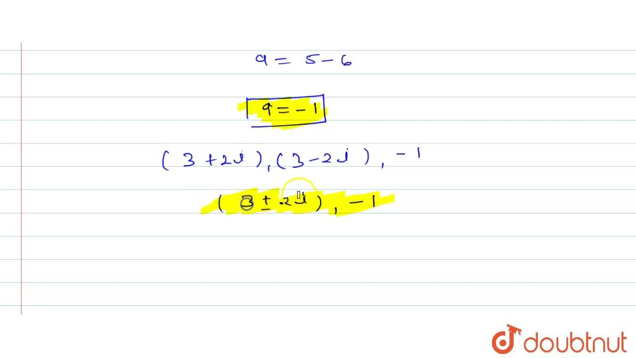 Solution for समीकरण x^(3) - 5x^(2) + 7x + 13 = 0 का एक मूल (