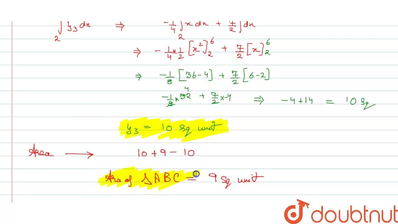 Using integration, find the area of DeltaABC, whose vertices are A(2,3), B(4,7) and (6,2).