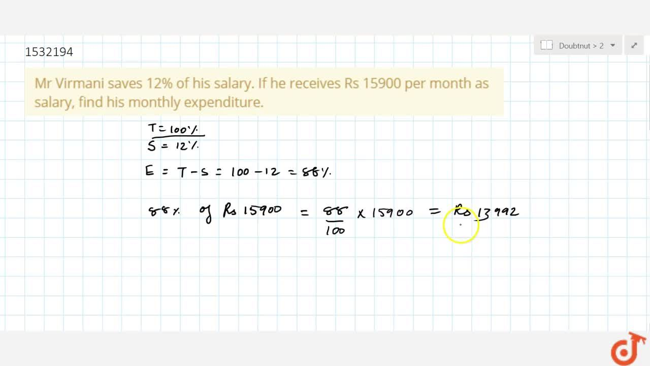 Solution for Mr Virmani saves 12% of   his salary. If he recei