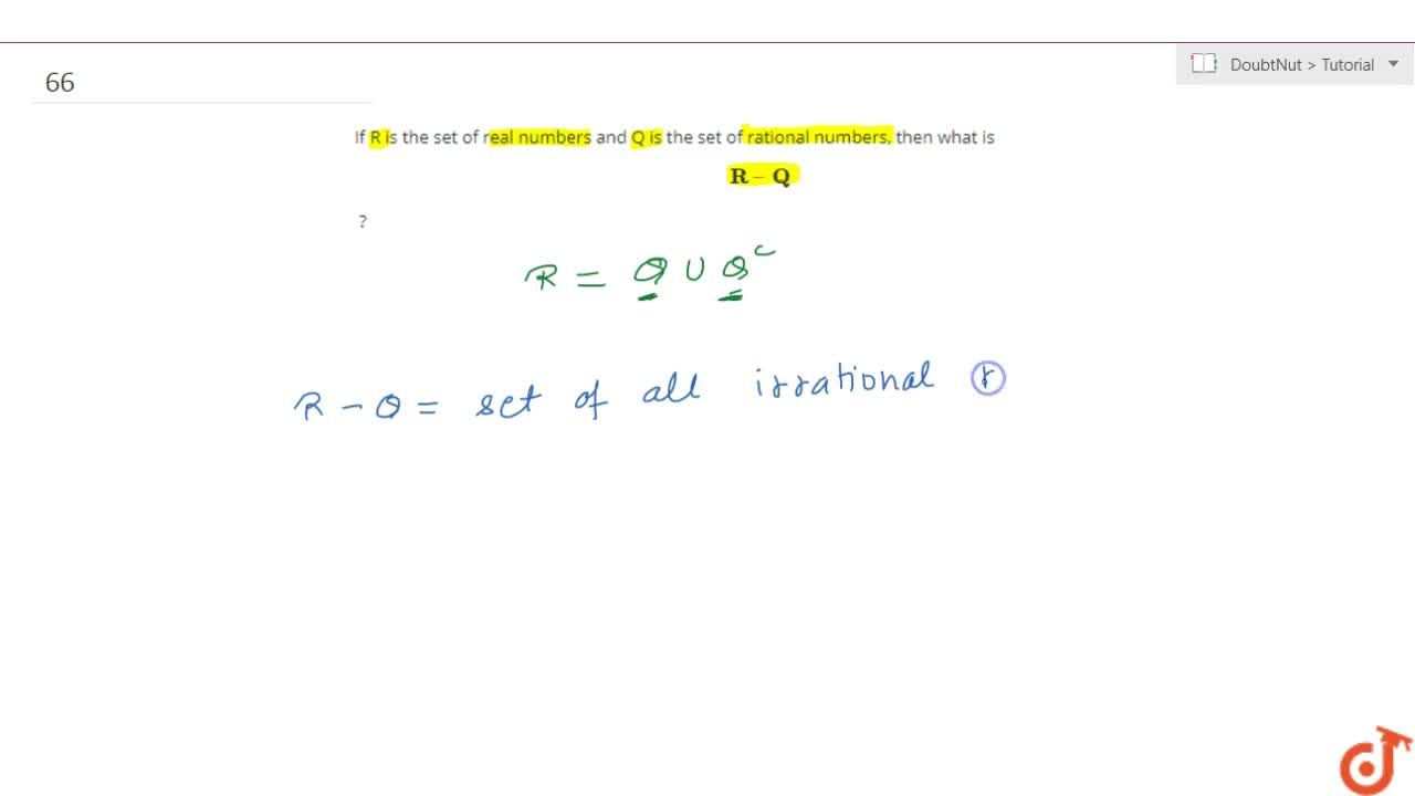 Solution for If R is the set of real numbers  and Q is the set
