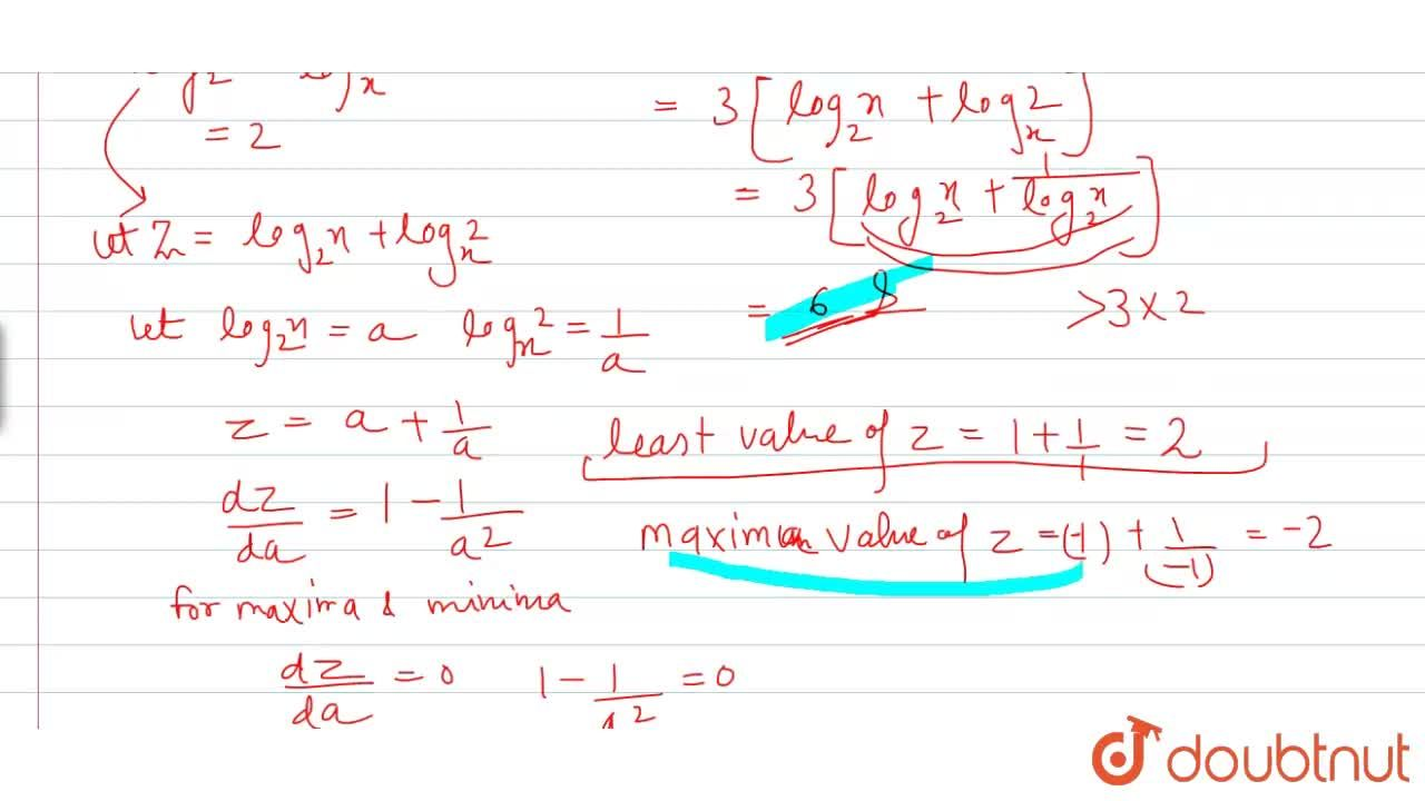 Solution for Statemen-1: If x lt 1, then the least value of