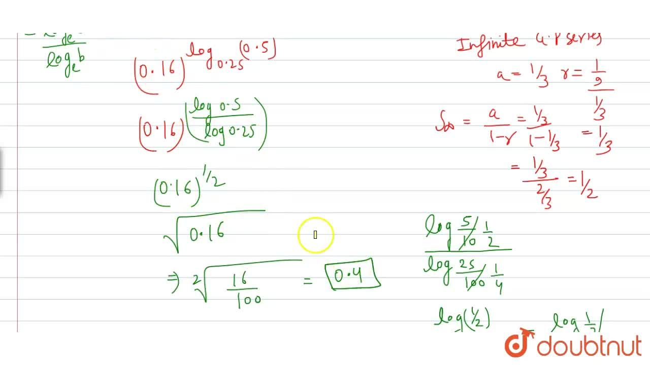 "The value of (0.16)^(""log""_(0.25)((1),(3) + (1),(3^(2)) + (1),(3^(3)) + ….""to"" oo)), is"