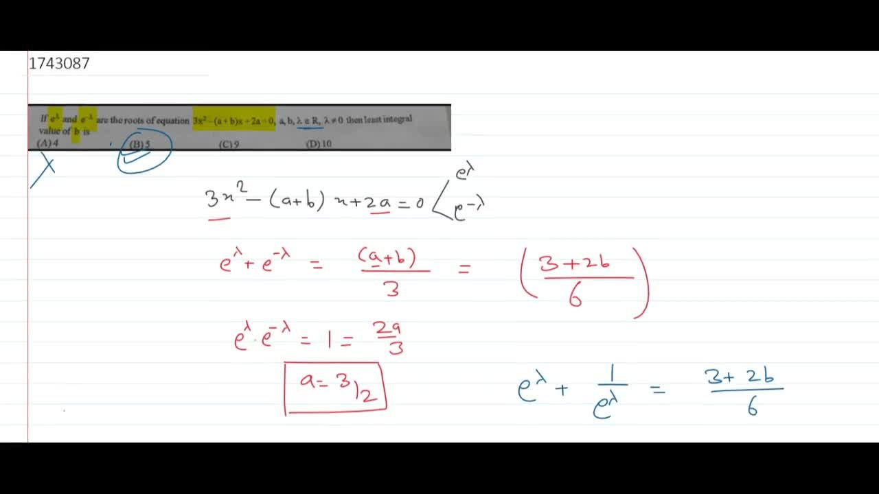 Solution for   If e^lambda and e^-lambda are the roots of e