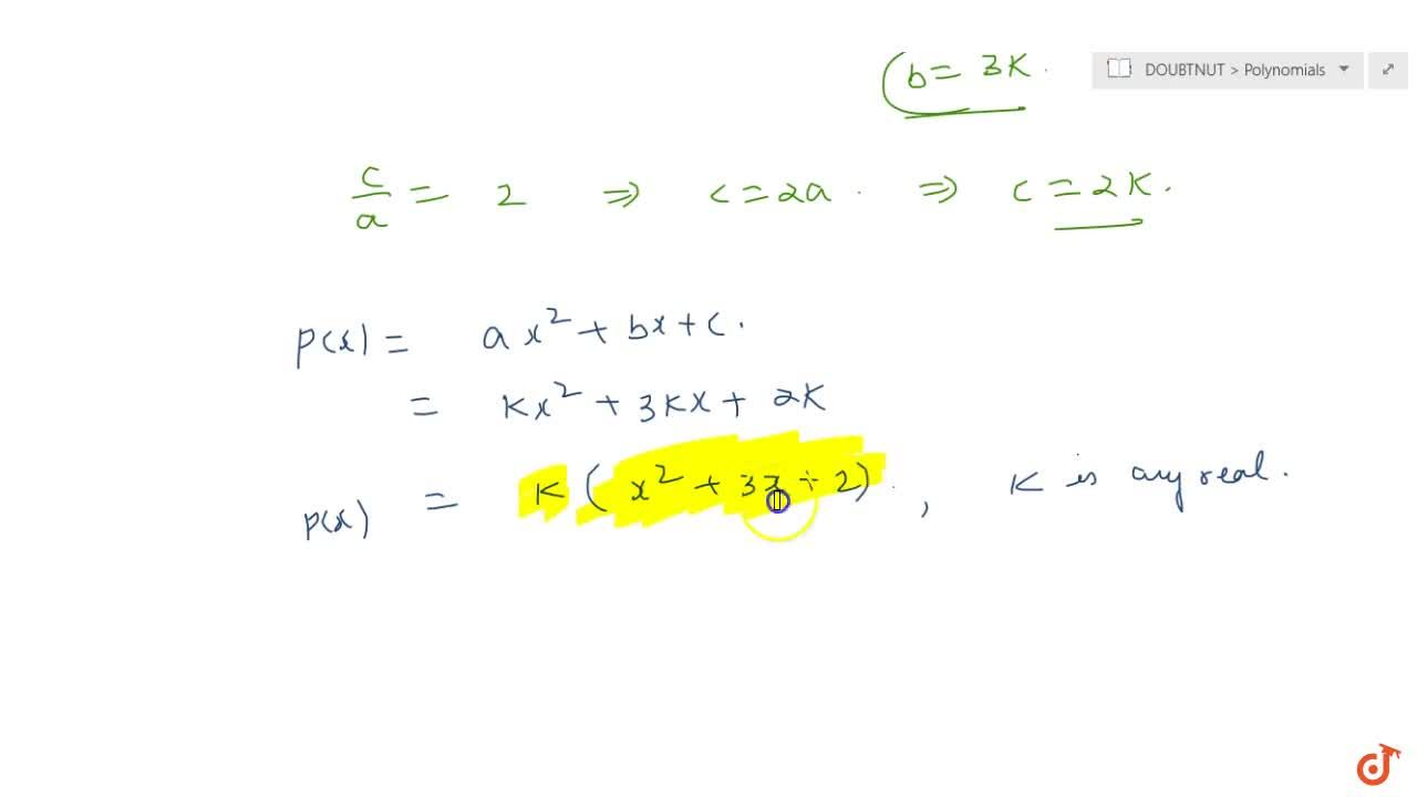 Solution for Find a quadratic polynomial, the  sum and product