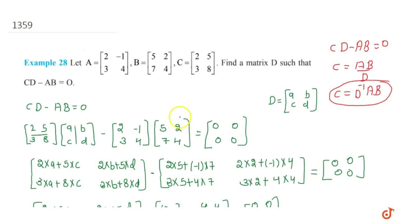 Solution for Let A=[[2,-1],[3,4]],B=[[5,4],[7,4]],C=[[2,5],[3,