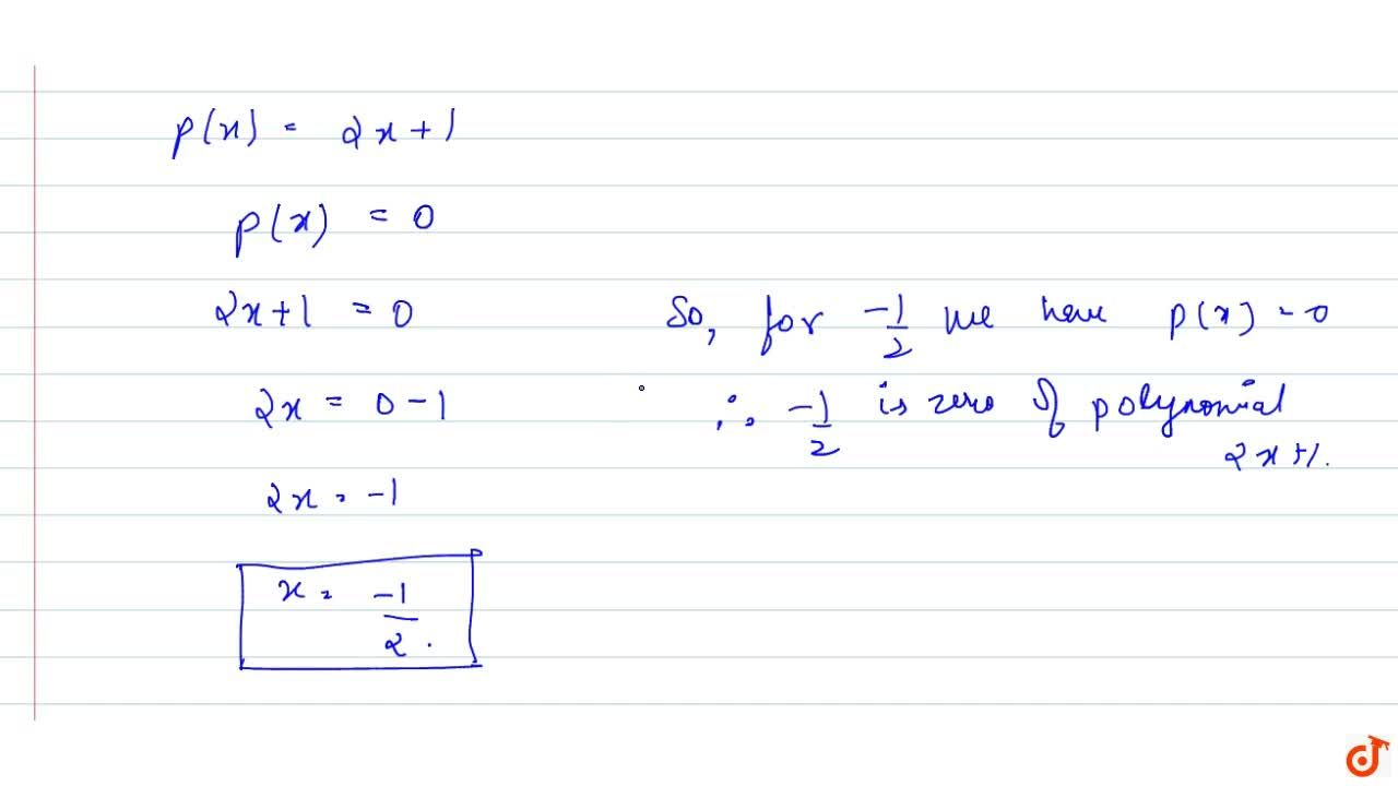 Find a zero of the polynomial p(x)=2x+1.