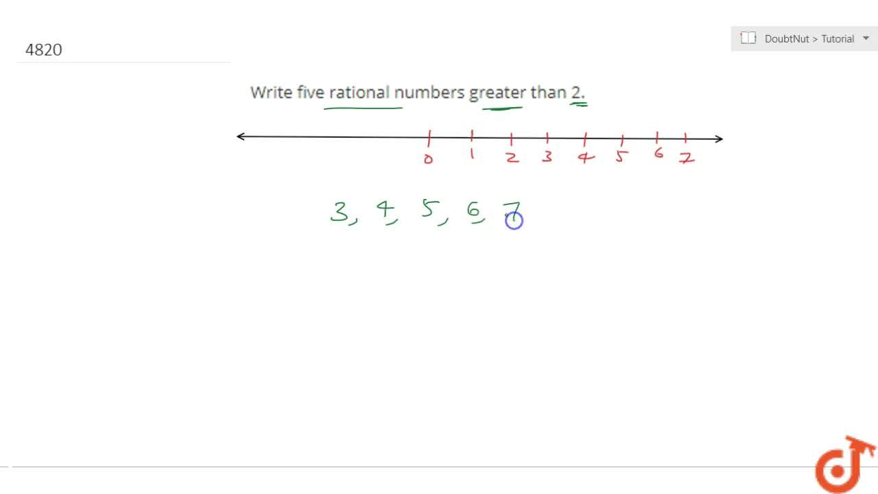 Write five rational numbers greater than 2.
