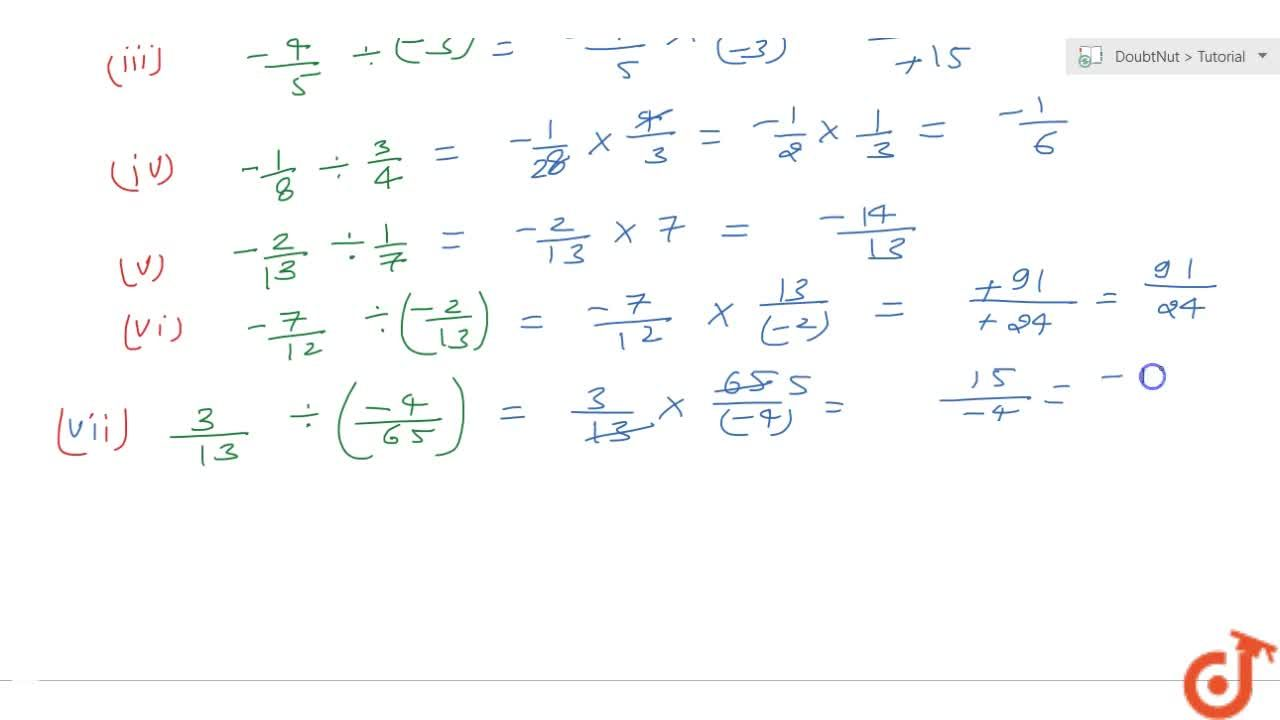 Solution for Find the value of: (i) (-4) -: 2,3  (ii) (-3),5